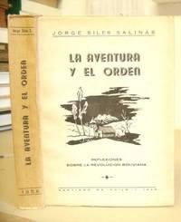 La Aventura Y El Orden - Reflexiones Sobre La Revolución Boliviana