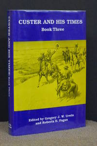 Custer and His Times; Book Three
