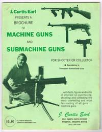 J. Curtis Earl: 1972 BROCHURE Of MACHINE GUNS and SUBMACHINE GUNS (PDF on CD-ROM) - FOR SHOOTER...