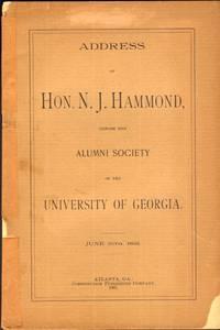 Address of Hon. N. J. Hammond, Before the Alumni Society of the University of Georgia June 16th, 1891