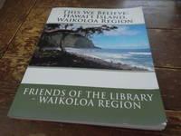 This We Believe: Hawai\'i Island, Waikoloa Region