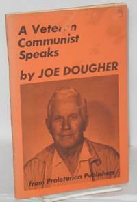 A veteran Communist speaks