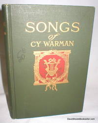 Songs of Cy Warman by  Cy Warman - Hardcover - Second Edition - 1911 - from Dave Shoots, Bookseller and Biblio.com