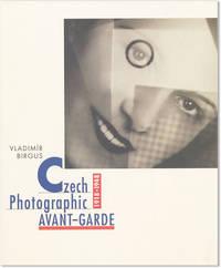 Czech Photographic Avant-garde 1918-1948