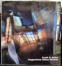 Frank O. Gehry: Guggenheim Bilbao Museoa by  Kurt W Forster - Hardcover - Edition Unstated - 1998 - from Dennis Holzman Antiques (SKU: 009189)