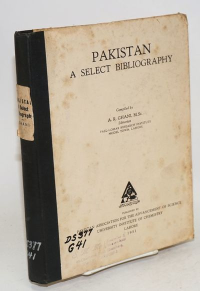 Lahore: Pakistan Association for the Advancement of Science, University Institute of Chemistry, 1951...