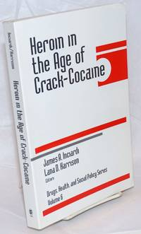 image of Heroin in the Age of Crack-Cocaine