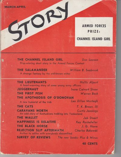 New York: Story Magazine, Inc.. 1944. First Printing. Periodical. Wraps, Bukowski's first appearance...