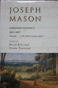 Joseph Mason : assigned convict, 1831-1837.