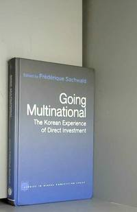 Going Multinational: The Korean Experience of Direct Investment