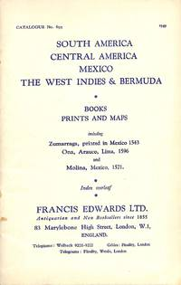 Catalogue 695/1949: South America, Central America, Mexico, The West  Indies & Bermuda. Books, prints and maps, including Zumarraga, printed in  Mexico 1543; Ona, Auraco, Lima 1596 and Molina, Mexico, 1571.
