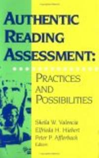 Authentic Reading Assessment: Practices And Possibilities