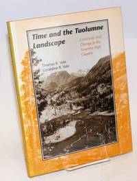 image of Time and the Tuolumne landscape; continuity and change in the Yosemite high country