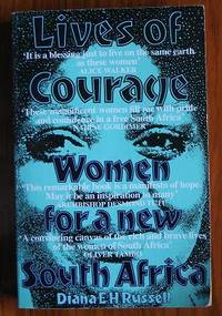 Lives of Courage: Women for a New South Africa