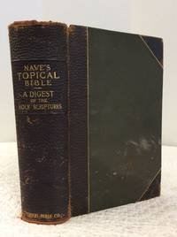 image of NAVE'S TOPICAL BIBLE: A Digest of the Holy Scriptures