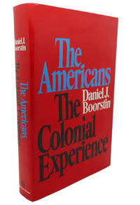 THE AMERICANS :   The Colonial Experience