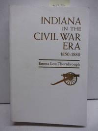 Indiana in the Civil War Era, 1850-1880