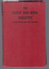 image of The Sheep and Wool Industry of Australia and New Zealand - A Practical Handbook for Sheep Farmers and Wool Classers