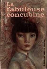 image of La fabuleuse concubine