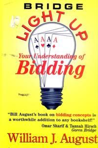 Bridge: Light Up Your Understanding of Bidding