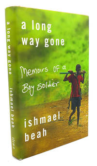 image of A LONG WAY GONE : MEMOIRS OF A BOY SOLDIER