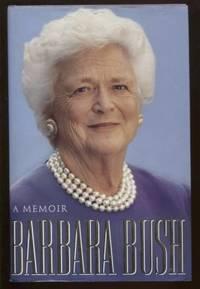 Barbara Bush ; A Memoir A Memoir
