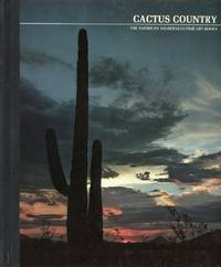 CACTUS COUNTRY : The American Wilderness/Time-Life Books