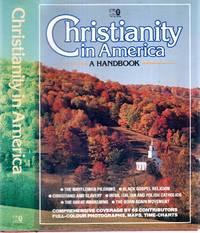 CHRISTIANITY IN AMERICA, a handbook