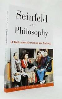 image of Seinfled and Philosophy.  A Book About Everything and Nothing
