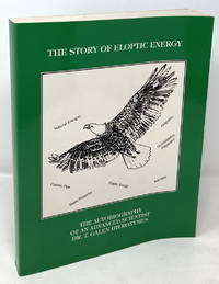 The Story of Eloptic Energy: The Autobiography of an Advanced Scientist
