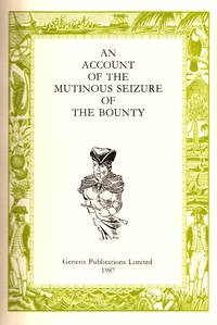 An Account of the Mutinous Seizure of the Bounty (Limited Edition #43/150)