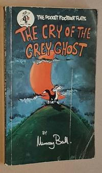image of The Cry of the Grey Ghost (The Pocket Footrot Flats)