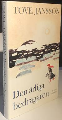 Den Ärliga Bedragaren by  Tove Jansson - Signed First Edition - 1982 - from Northern Lights Rare Books (SKU: 21012002)