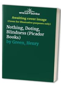 image of Nothing, Doting, Blindness (Picador Books)