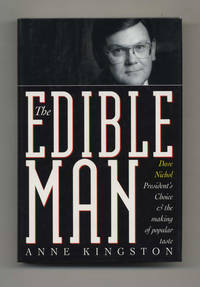 The Edible Man: Dave Nichol, President's Choice, & the Making of Popular  Taste