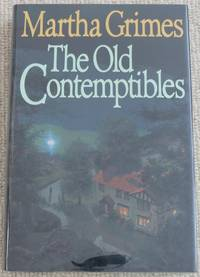 The Old Contemptibles by Martha Grimes - Signed First Edition - 1991 - from SF Estate Books (SKU: 21_0225-302)