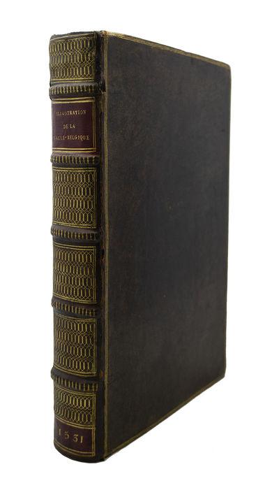 Great Mediaeval Chronicle . Le premier volume des Illustrations de la Gaulle belgique, antiquitez du...