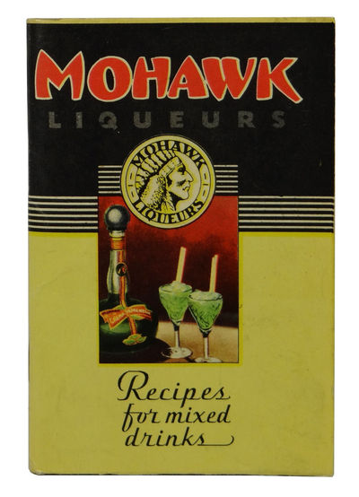Detroit: Mohawk Liqueur Corporation, 1935. Paperback. Very Good. 72 pp. Small, yellow and black pict...