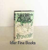 The Horror in the Museum and Other Revisions by  H. P Lovecraft  - 1st Edition  - 1970  - from Idler Fine Books (SKU: 004854)