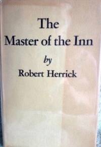 Master of the Inn by  Robert Herrick - 1st edition - 1951 - from civilizingbooks (SKU: 2659FID-7890)