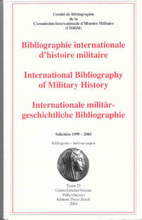 International Bibliography of Military History…Sélection 1999-2003