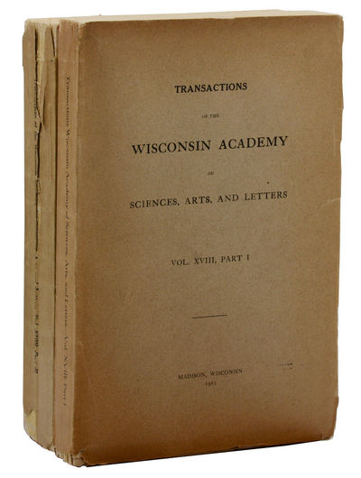 Madison, WI: The Wisconsin Academy of Sciences, Arts, and Letters, 1916. First Edition. Very Good. F...