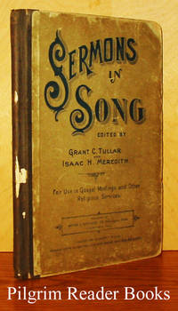 Sermons in Song. For Use in Gospel Meetings and other Religious Services