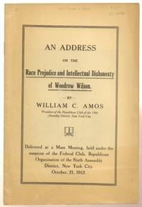 Address on the Race Prejudice and Intellectual Dishonesty of Woodrow Wilson