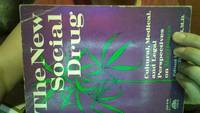 The New Social Drug: Cultural, Medical, and Legal Perspectives on Marijuana
