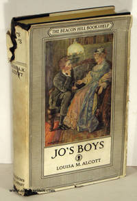 """Jo's Boys and How They Turned Out. A Sequel to """"Little Men""""."""