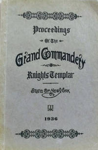 Proceedings of the Grand Commandery, Knights Templar:  State of New York  at its One Hundred Twenty-Third Annual Conclave, June, 8-9, 1936, Buffalo,  NY