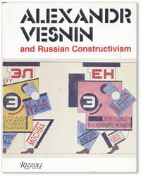 Alexandr Vesnin and Russian Constructivism