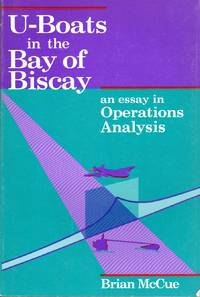 image of U Boats in the Bay of Biscay: An Essay in Operations Analysis
