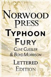 Cussler, Clive & Morrison, Boyd   Typhoon Fury   Double-Signed Lettered Ltd Edition